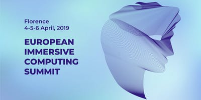 EICS - European Immersive Computing Summit 2019