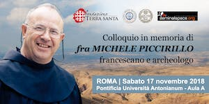 Colloquio in memoria di fra Michele Piccirillo