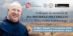 Colloquio in memoria di fra Michele Piccirillo