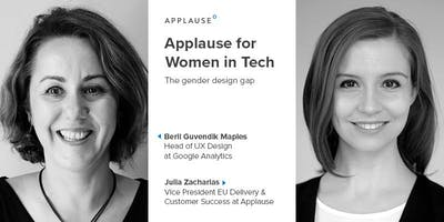 Applause for Women in Tech. The gender design gap