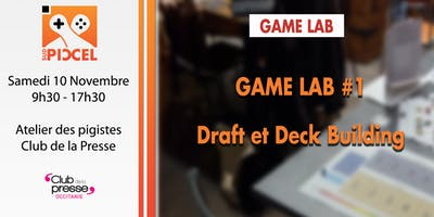 Sud PICCEL - Atelier Game Lab -Draft & Deck Building