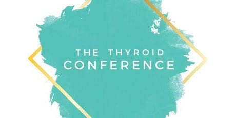 The 3rd Annual Thyroid Conference (2019) tickets