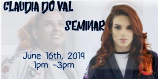 Claudia do Val Brazilian Jiu-Jitsu Seminar
