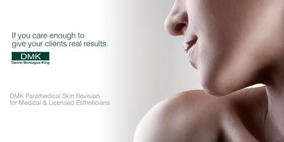DMK Skin Revision Training- 2 Day Boot Camp, Program One (Space is Limited) Illinois