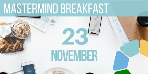 Mastermind Continental Breakfast – Online Event via Zoom
