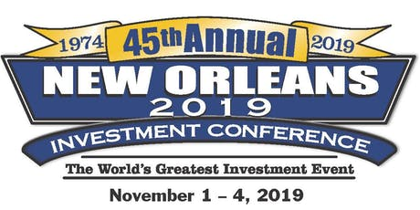 2019 New Orleans Investment Conference tickets