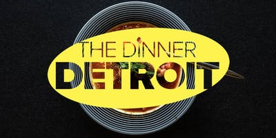 The Dinner Detroit: Soup Night (FREE)