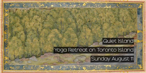Quiet Island: Yoga Retreat on Toronto Island
