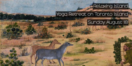 Relaxing Island: Yoga Retreat on Toronto Island