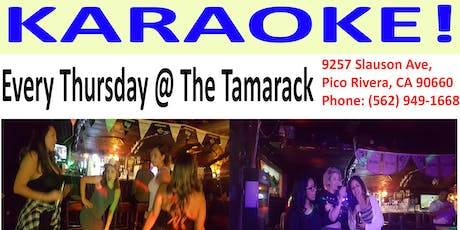 KARAOKE /DJ every Thursday! 9pm until close @ Tamarack Inn Pico Rivera tickets