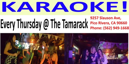 KARAOKE /DJ every Thursday! 9pm until close @ Tamarack Inn Pico Rivera
