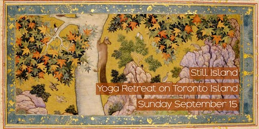 Still Island: Yoga Retreat on Toronto Island