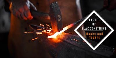 Taste of Blacksmithing - Hooks and Tapers