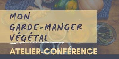Atelier/Conférence: Mon garde-manger végétal
