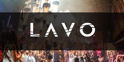 LAVO PARTY BRUNCH SATURDAYS **FREE OPEN BAR FOR LADIES**