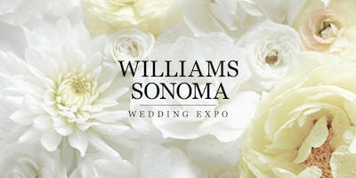 Happily Ever After Starts Here...At the Williams Sonoma Wedding Expo