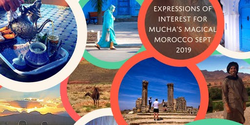 Expressions of Interest - Mucha's Magical Morocco
