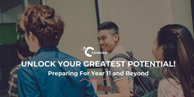 Unlock Your Greatest Potential - Preparing for Year 11 and Beyond - SYD