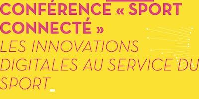 SPORT CONNECTE : Les innovations digitales au service du sport
