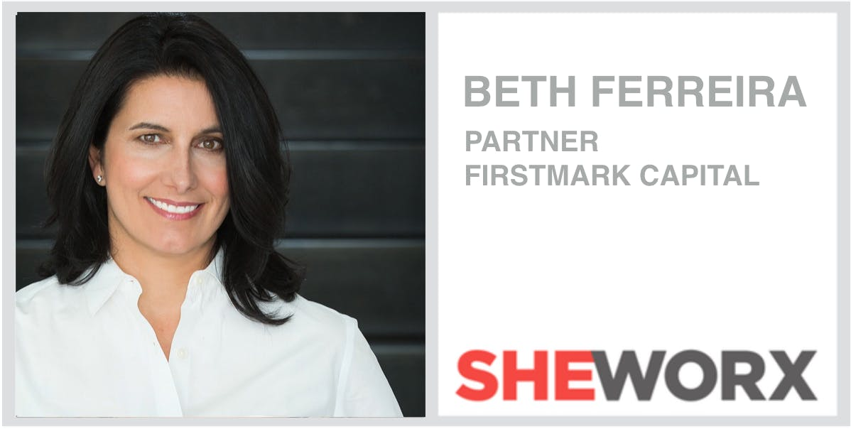 SheWorx NYC Breakfast: Beth Ferriera, Partner, FirstMark Capital