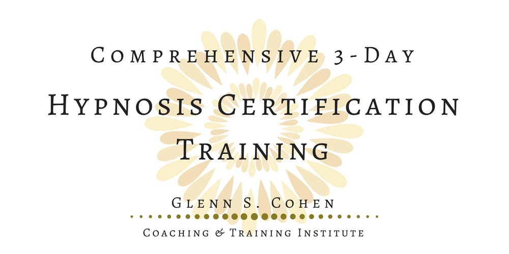 Comprehensive 3 Day Hypnosis Certification Training Tickets Fri