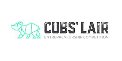 Cubs Lair Entrepreneurship Competition 2018