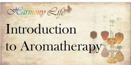 Introduction to Aromatherapy - 6 CE tickets