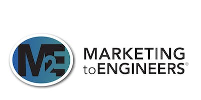 2019 Marketing to Engineers® Event