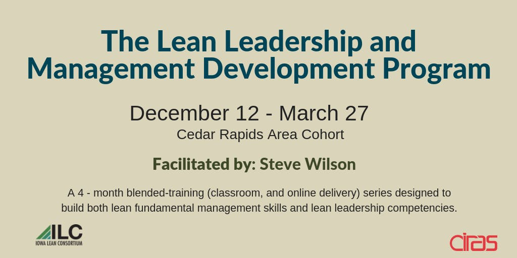 The Lean Leadership and Management Development Program - Cedar Rapids