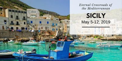 Sicily- Food & History Tour: May 5-12, 2019