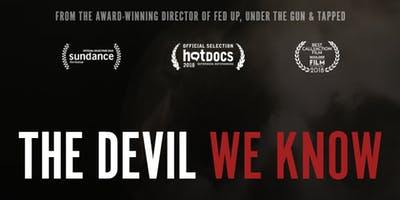 The Devil We Know - Film Screening & Panel Discussion