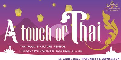 Thai Food & Culture Festival 25th November 2018
