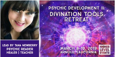 Retreat: Psychic Development II - Divination Tools (Hands-on Experience Using Psychic Tools, Enhancement of Your Psychic Skills and Powerful Practice Readings)