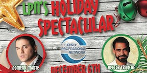 Latino Professional Network's Holiday Spectacular