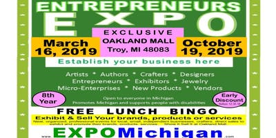 Entrepreneurs EXPO at Oakland Mall, Troy, MI * March 16, 2019