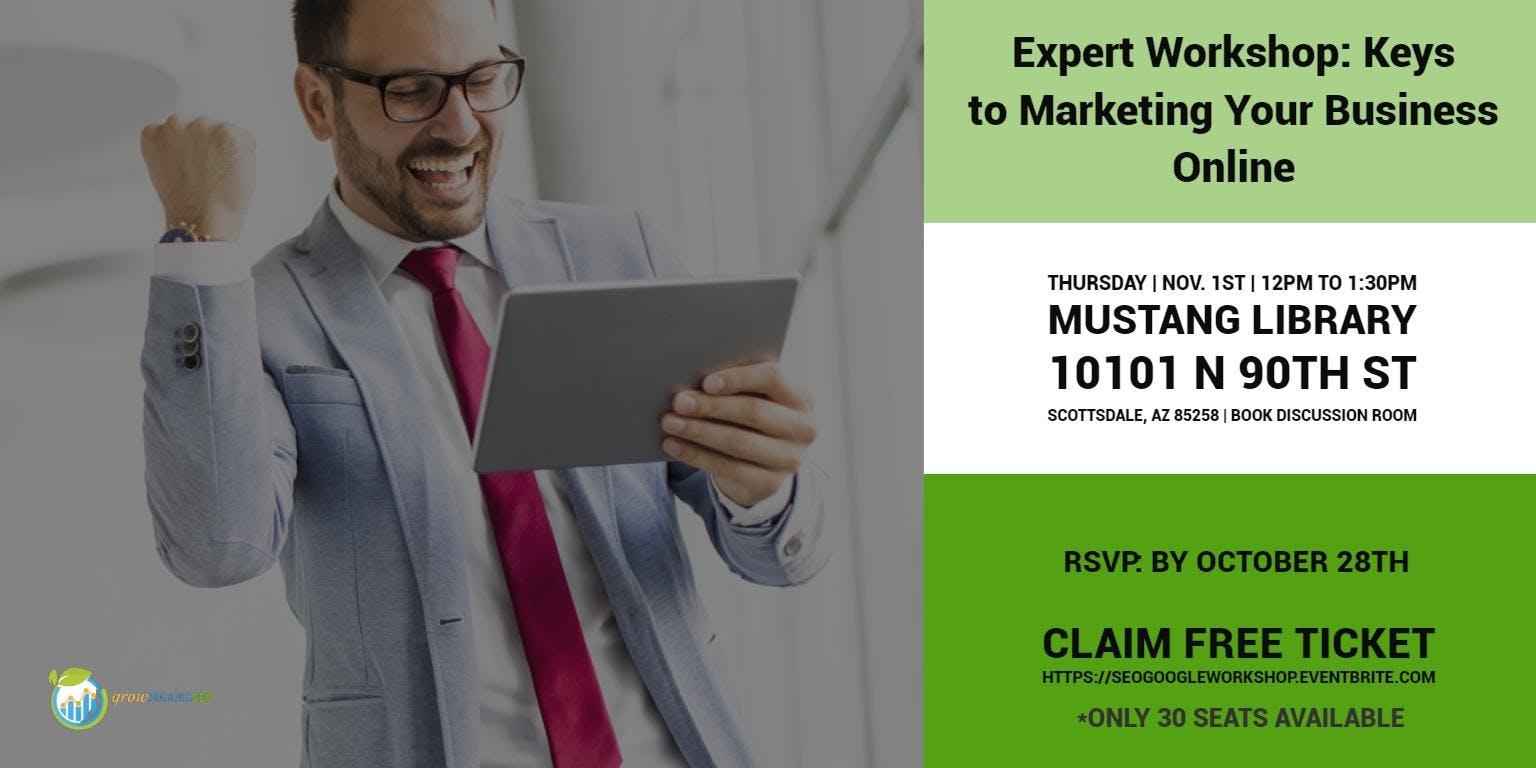 Expert Workshop: Keys to Marketing Your Business Online