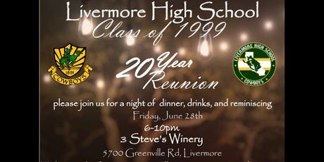 Livermore High School Class of 1999 20 Year Reunion tickets