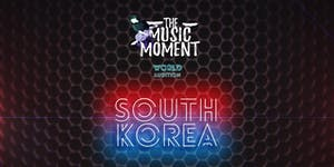 "THE MUSIC MOMENT - (""SOUTH KOREA"")"