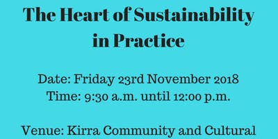 The Heart of Sustainability in Practice Kirra