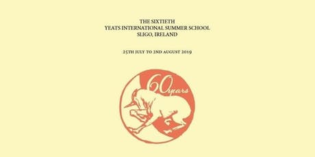 The 60th Yeats International Summer School 2019 tickets