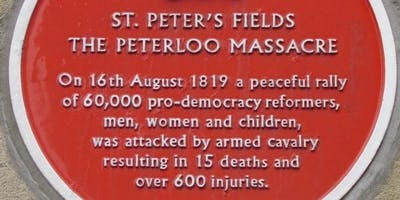 PETERLOO MASSACRE 200th Anniversary - Guided Walking Tours