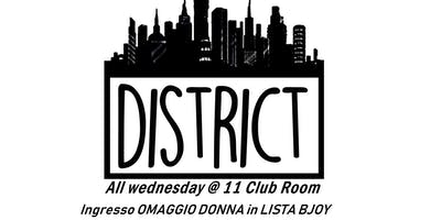 EVENTI BJOY|OGNI MERCOLEDI'|FREE ENTRY DONNA|DISTRICT|11CLUBROOM