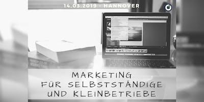 Marketing für Selbstständige und Kleinbetriebe in Hannover