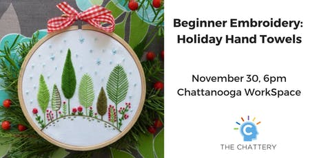 Beginner Embroidery: Holiday Hand Towels - SOLD OUT tickets