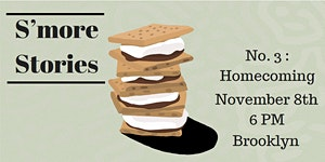 S'more Stories - #3: Homecoming
