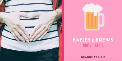 Babies & Brews Prenatal Class!