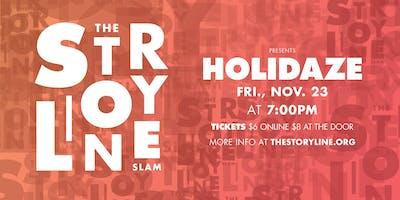 The Storyline SLAM: Holidaze