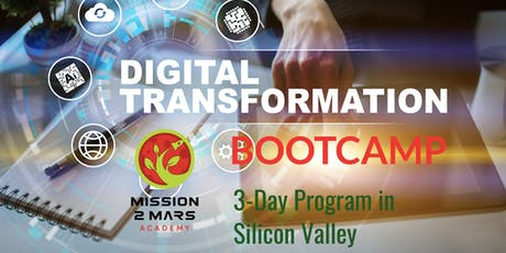 Digital Transformation Boot Camp (3-Day Program in Silicon Valley) tickets