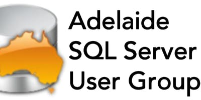 Adelaide SQL Server User Group with Pedro Lopes