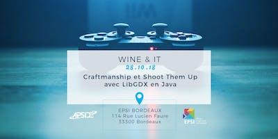 "Wine&IT - \""Craftmanship et Shoot Them Up avec LibGDX en Java\"""